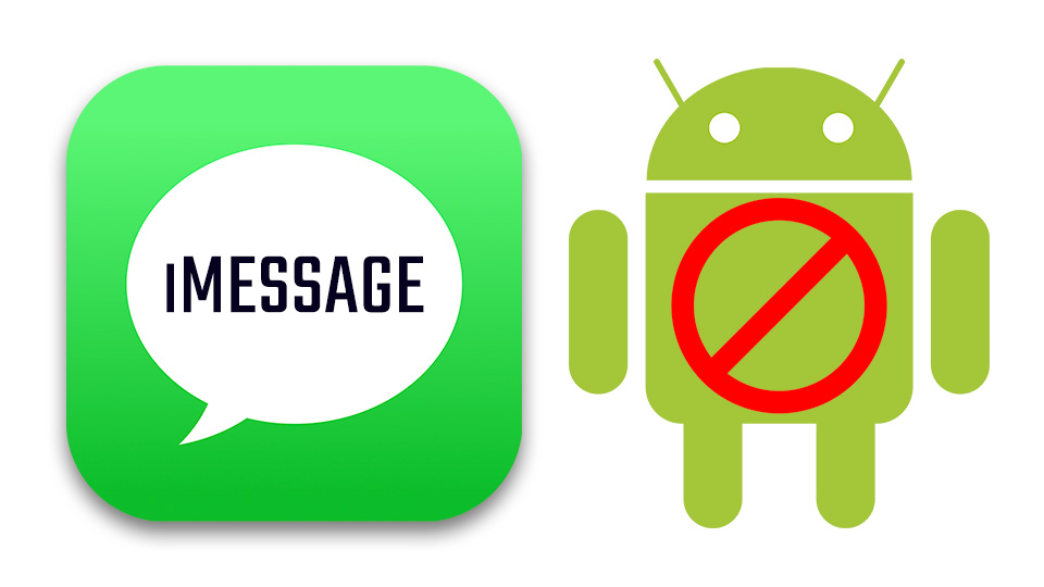 iMessage On Android Devices – Why Not